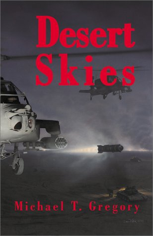 """9780738824369: Desert Skies: A Story of """"Champions"""" in the Gulf War"""