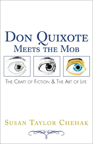 9780738824758: Don Quixote Meets the Mob: The Craft of Fiction & the Art of Life