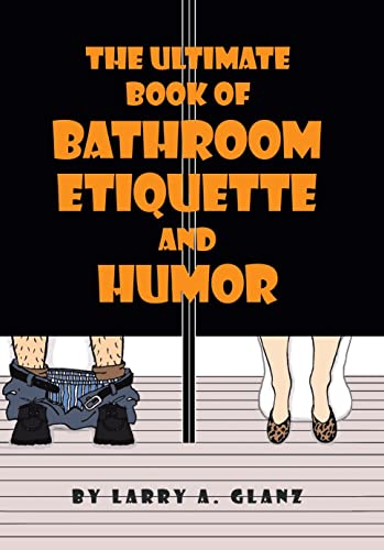 9780738825786: The Ultimate Book of Bathroom Etiquette and Humor