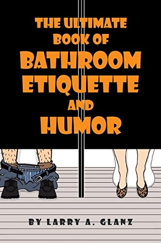 9780738825793: The Ultimate Book of Bathroom Etiquette and Humor