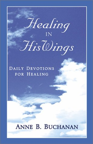 9780738828343: Healing in His Wings: Daily Devotions for Healing