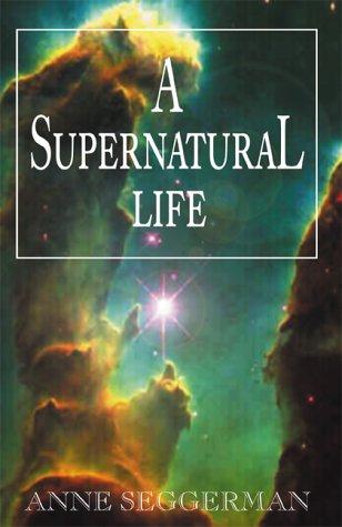 9780738828503: A Supernatural Life