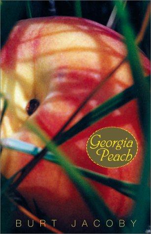 Georgia Peach: Jacoby, Burt