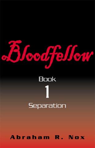 9780738829319: Bloodfellow, Book One (Bk. 1)