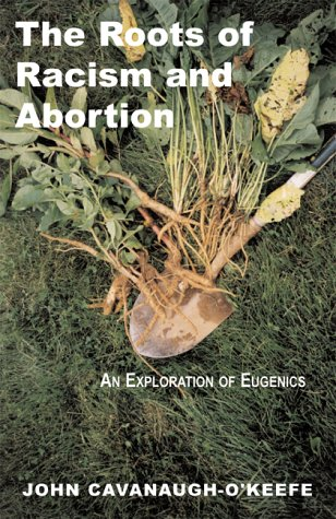 9780738830889: The Roots of Racism and Abortion