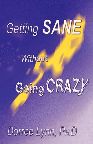 9780738831930: Getting Sane Without Going Crazy