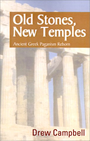 9780738832012: Old Stones, New Temples: Ancient Greek Paganism Reborn