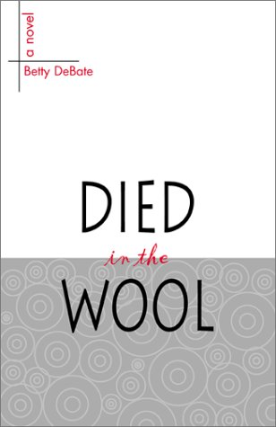 9780738832760: Died in the Wool