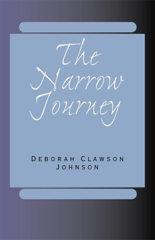 The Narrow Journey: Johnson, Deborah Clawson