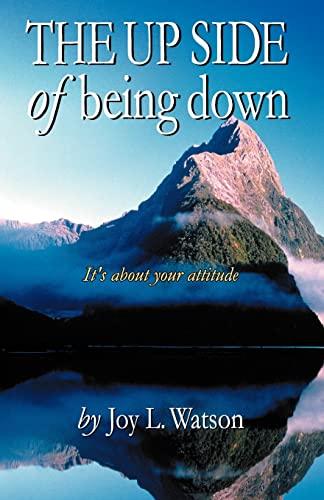 The UP SIDE of Being Down (0738833789) by Joy Watson; Joy L. Watson
