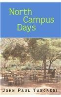 North Campus Days: Tancredi, John Paul