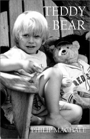 Teddy Bear: Machale, Philip