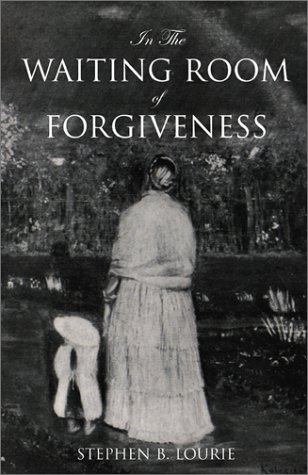 9780738839035: In the Waiting Room of Forgiveness