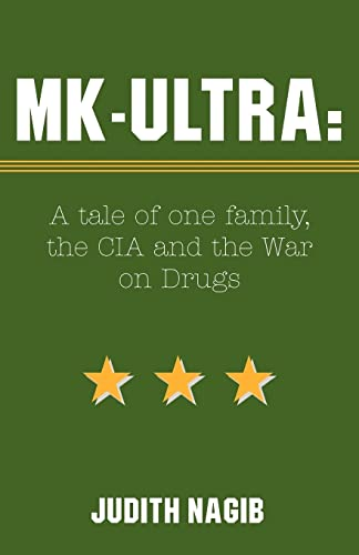 9780738839813: Mk-Ultra a Tale of One Family, the CIA and the War on Drugs