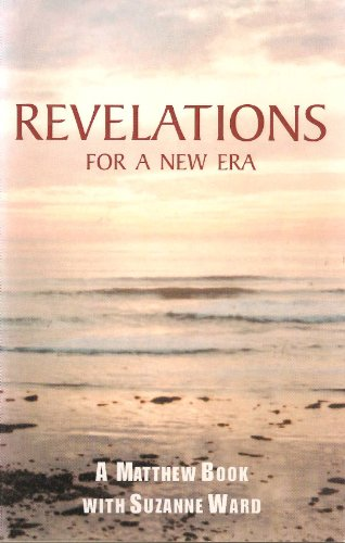 9780738840949: Revelations for a New Era: Keys to Restoring Paradise on Earth