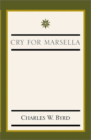 9780738841007: Cry for Marsella