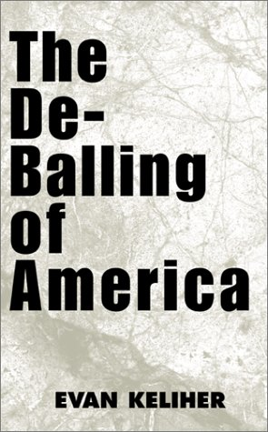 The De-Balling of America: Evan Keliher