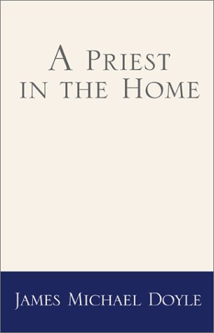 9780738841861: A Priest in the Home