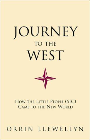 9780738842516: Journey to the West: How the Little People (Sic) Came to the New World