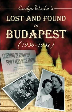 9780738842875: Lost and Found in Budapest (1936-1937)