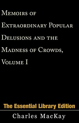 9780738843087: Memoirs of Extraordinary Popular Delusions and the Madness of Crowds, Volume I