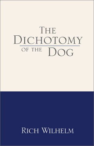 9780738843117: The Dichotomy of the Dog
