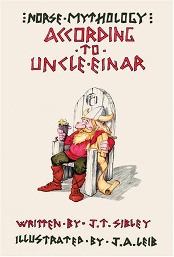 9780738844183: Norse Mythology...According to Uncle Einar