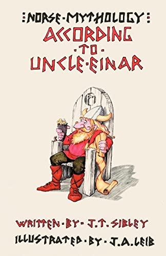 9780738844190: Norse Mythology...According to Uncle Einar