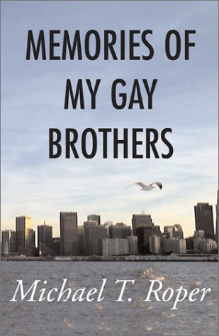 9780738844558: Memories of My Gay Brothers