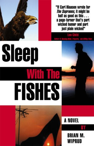 Sleep With the Fishes: Wiprud, Brian M.