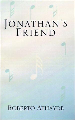 Jonathan's Friend: Athayde, Roberto