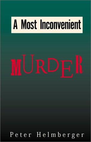 9780738845906: A Most Inconvenient Murder