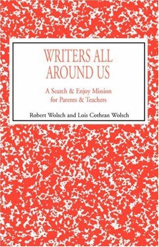 9780738846149: Writers All Around Us