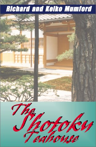 9780738848921: The Shotoku Teahouse