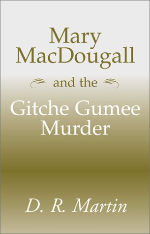 9780738849652: Mary Macdougall and the Gitche Gumee Murder