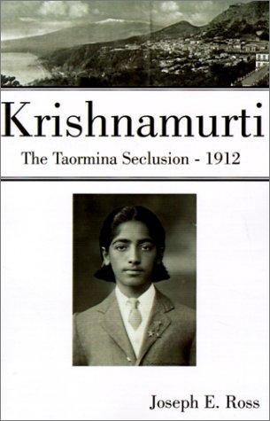 9780738851983: Krishnamurti The Taormina Seclusion 1912