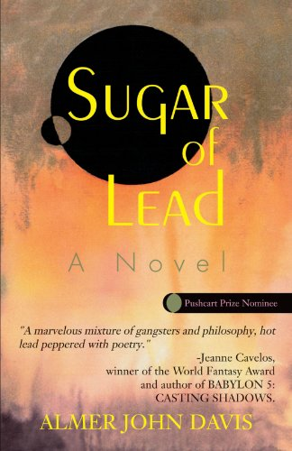SUGAR OF LEAD: A Novel: Davis, Almer John