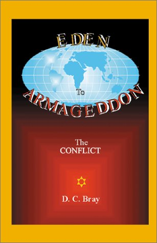 9780738852430: Eden to Armageddon: The Conflict