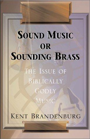9780738852546: Sound Music or Sounding Brass