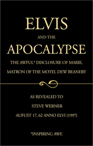 9780738852577: Elvis and the Apocalypse