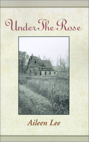 9780738854779: Under the Rose