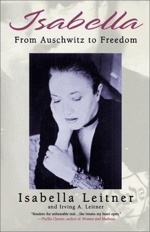 9780738854830: Isabella: From Auschwitz to Freedom