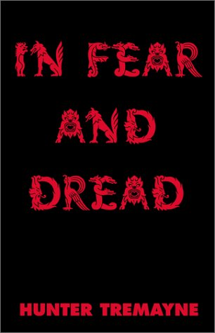 In Fear and Dread: Hunter Tremayne