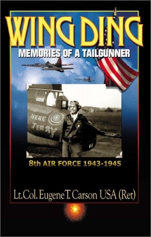 9780738856889: Wing Ding: Memories of a Tail Gunner