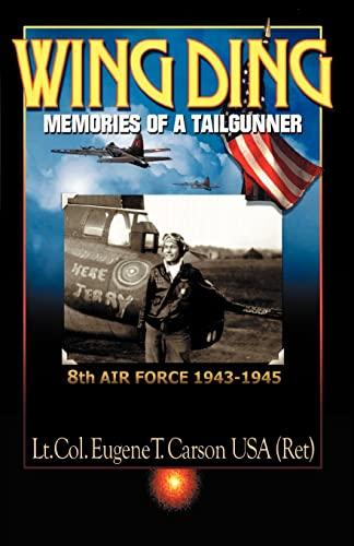 9780738856896: Wing Ding: Memories of a Tail Gunner