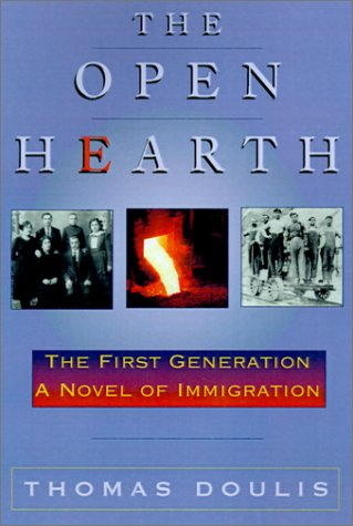 9780738857497: The Open Hearth: The First Generation, a Novel of Immigration