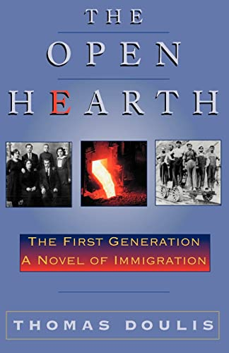 9780738857503: The Open Hearth: The First Generation, a Novel of Immigration