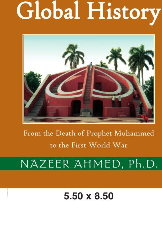9780738859620: Islam in Global History: Volume One: From the Death of Prophet Muhammed to the First World War