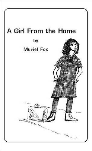 Girl from the Home: Fox, Muriel