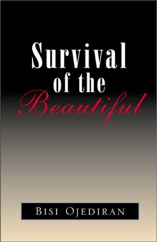 Survival of the Beautiful: Ojediran, Bisi